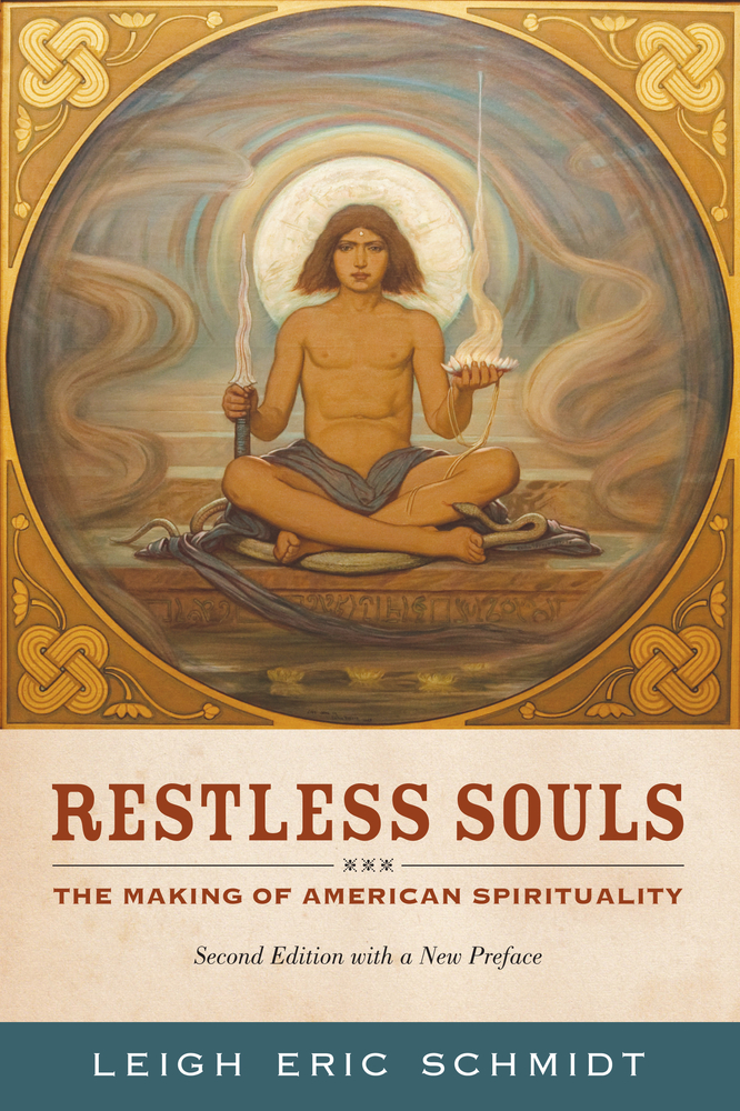 Restless Souls: The Making of American Spirituality free download