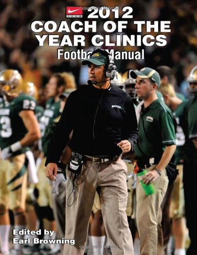 2012 Coach of the Year Clinics Football Manual free download