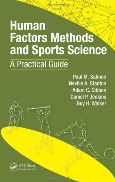 Human Factors Methods and Sports Science: A Practical Guide free download