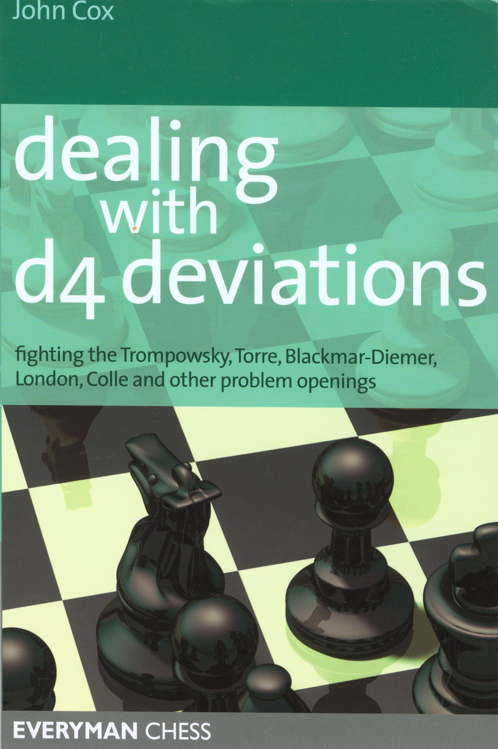 Dealing with d4 Deviations: Fighting The Trompowsky, Torre, Blackmar-Diemer, Stonewall free download