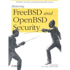 Mastering FreeBSD and OpenBSD Security free download