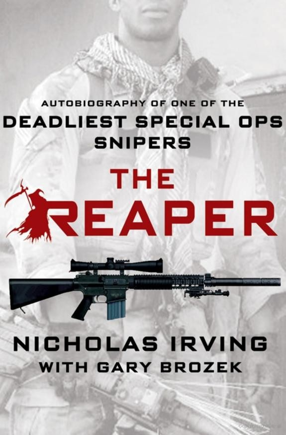 The Reaper: Autobiography of One of the Deadliest Special Ops Snipers free download