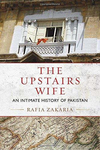 The Upstairs Wife: An Intimate History of Pakistan free download