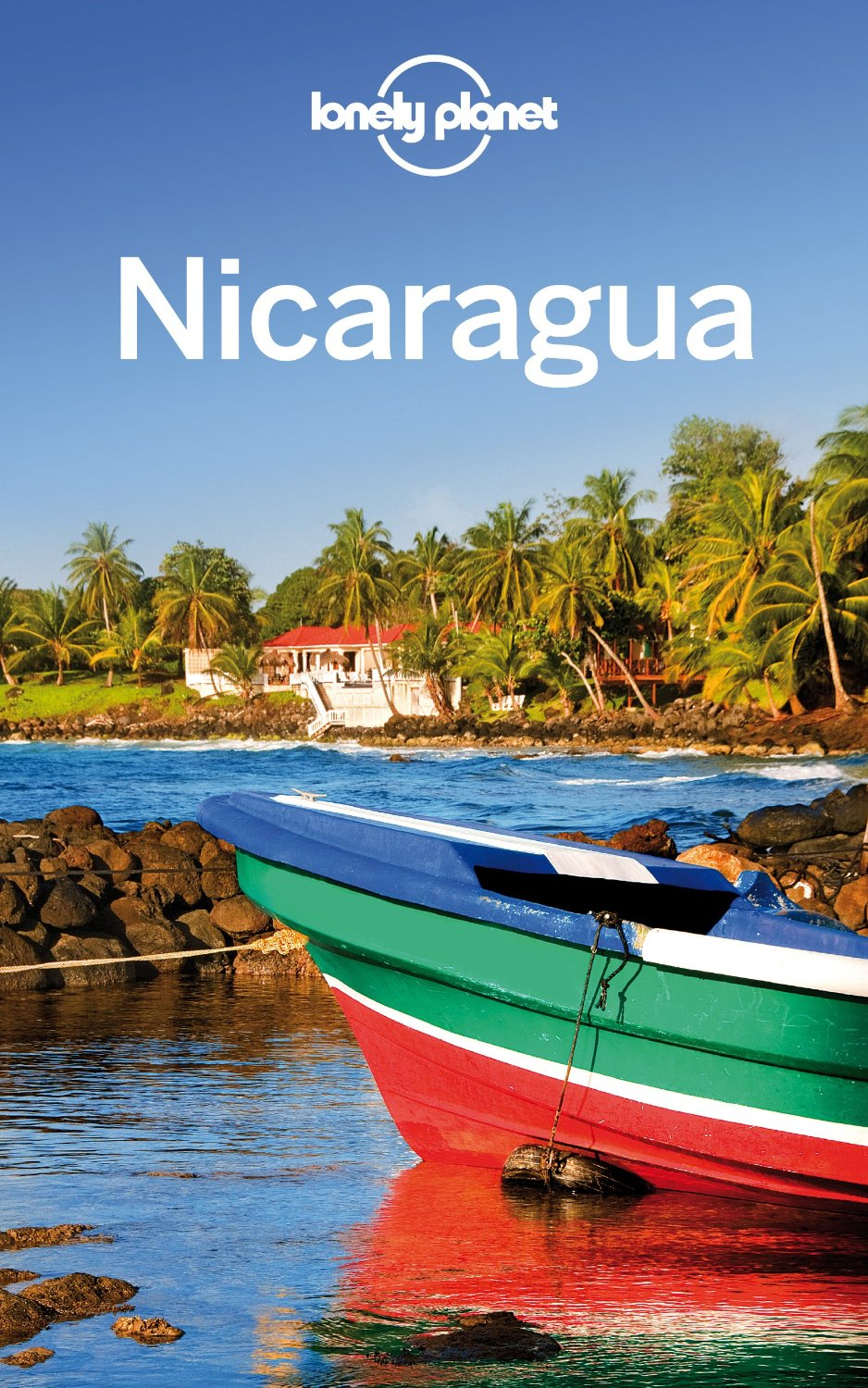 Lonely Planet Nicaragua (Travel Guide) free download