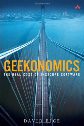 Geekonomics: The Real Cost of Insecure Software free download