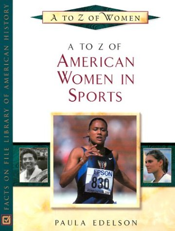 A to Z of American Women in Sports free download