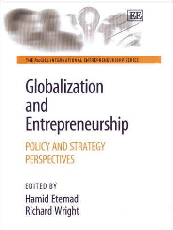 Globalization and Entrepreneurship: Policy and Strategy Perspectives (Mcgill International Entrepreneurship) free download