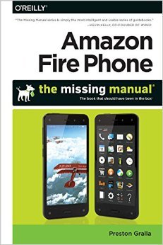 Amazon Fire Phone: The Missing Manual free download