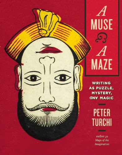 A Muse and a Maze: Writing as Puzzle, Mystery, and Magic free download