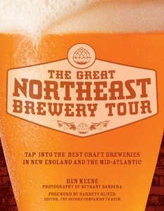 The Great Northeast Brewery Tour: Tap into the Best Craft Breweries in New England and the Mid-Atlantic free download