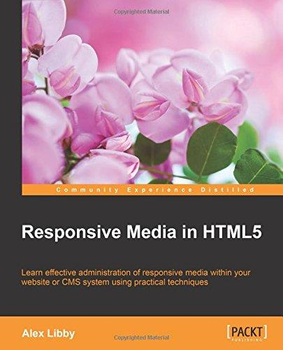 Responsive Media in HTML5 free download