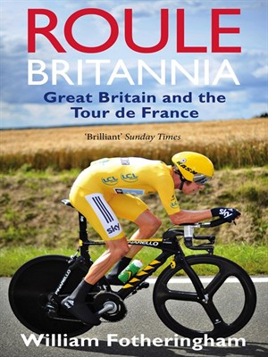Roule Britannia: Great Britain and the Tour de France free download