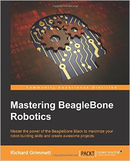 Mastering BeagleBone Robotics free download