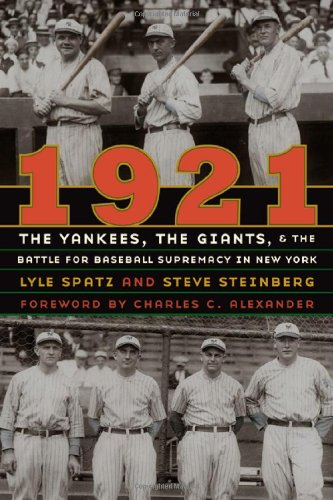 1921: The Yankees, the Giants, and the Battle for Baseball Supremacy in New York free download