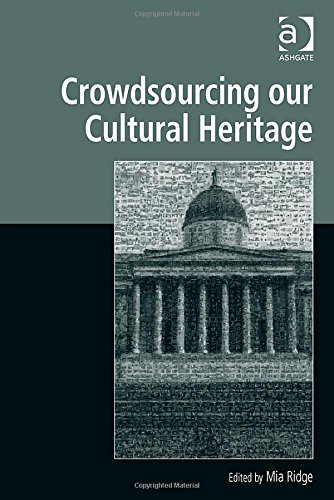 Crowdsourcing Our Cultural Heritage free download