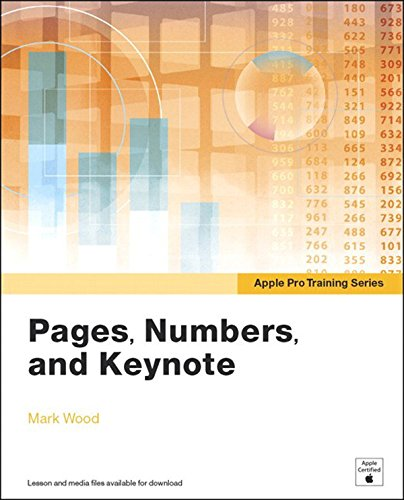 Apple Pro Training Series: Pages, Numbers, and Keynote free download