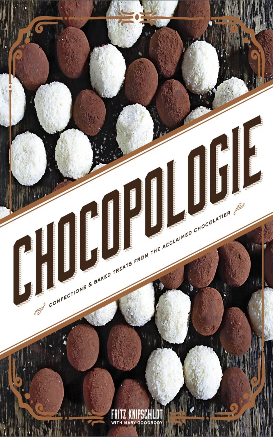 Chocopologie: Confections & Baked Treats from the Acclaimed Chocolatier free download