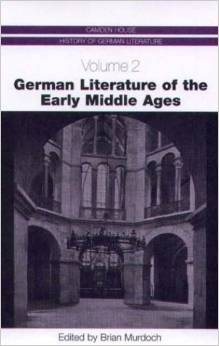 German Literature of the Early Middle Ages (Camden House History of German Literature) free download