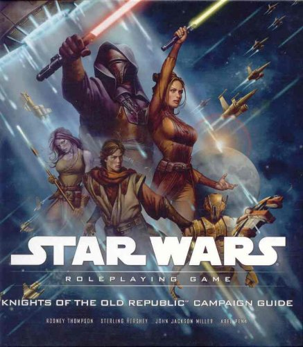 Star Wars: Knights of the Old Republic Campaign Guide - Roleplaying Game free download