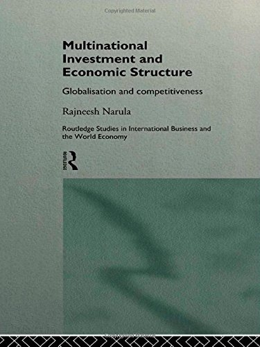Multinational Investment and Economic Structure: Globalisation and Competitiveness free download