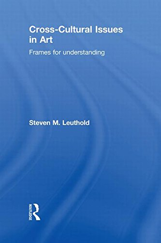 Cross-Cultural Issues in Art: Frames for Understanding free download