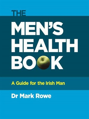 The Men's Health Book: A Guide for the Irish Man free download