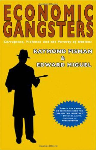 Economic Gangsters: Corruption, Violence, and the Poverty of Nations free download