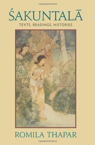 Sakuntala: Texts, Readings, Histories free download
