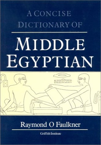 A Concise Dictionary of Middle Egyptian free download