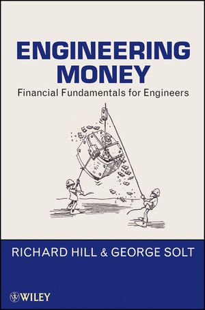 Engineering Money: Financial Fundamentals for Engineers free download