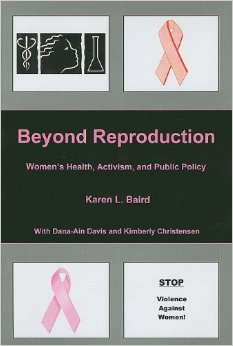 Beyond Reproduction: Women's Health, Activism, and Public Policy free download