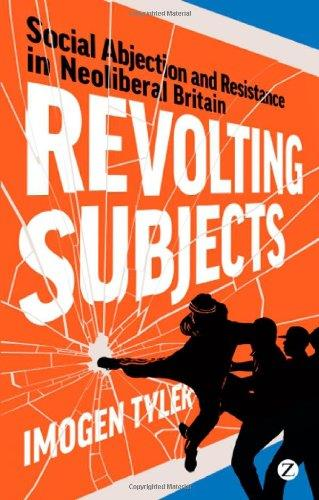 Revolting Subjects: Social Abjection and Resistance in Neoliberal Britain free download