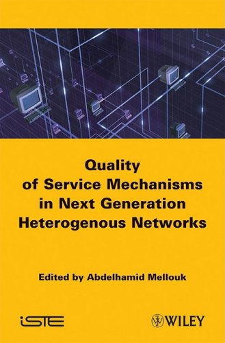 End-to-End Quality of Service: Engineering in Next Generation Heterogenous Networks free download