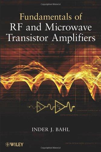 Fundamentals of RF and Microwave Transistor Amplifiers free download