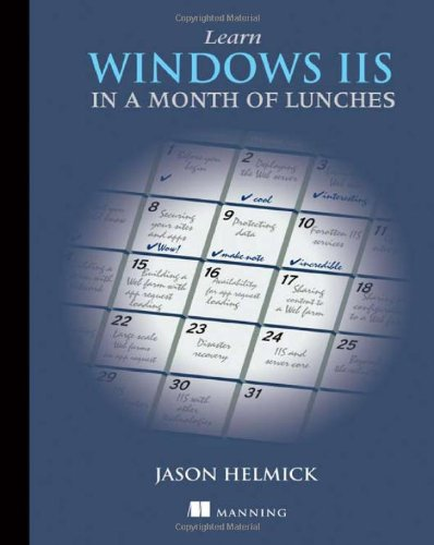 Learn Windows IIS in a Month of Lunches free download
