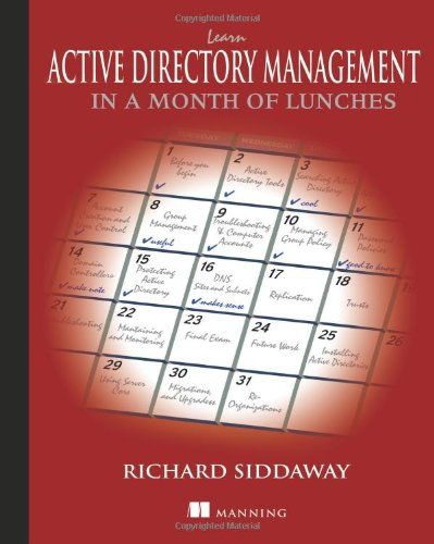 Learn Active Directory Management in a Month of Lunches free download