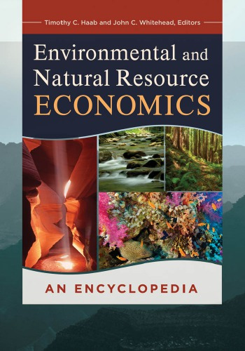 Environmental and Natural Resource Economics: An Encyclopedia download dree