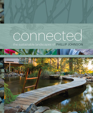 Connected: The Sustainable Landscapes of Phillip Johnson free download