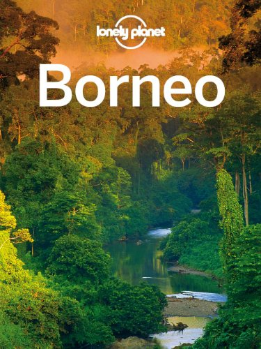 Lonely Planet Borneo (Travel Guide) free download