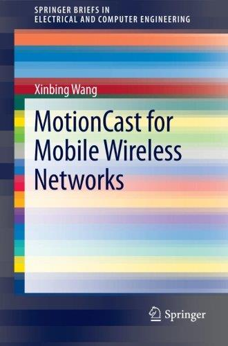 MotionCast for Mobile Wireless Networks free download