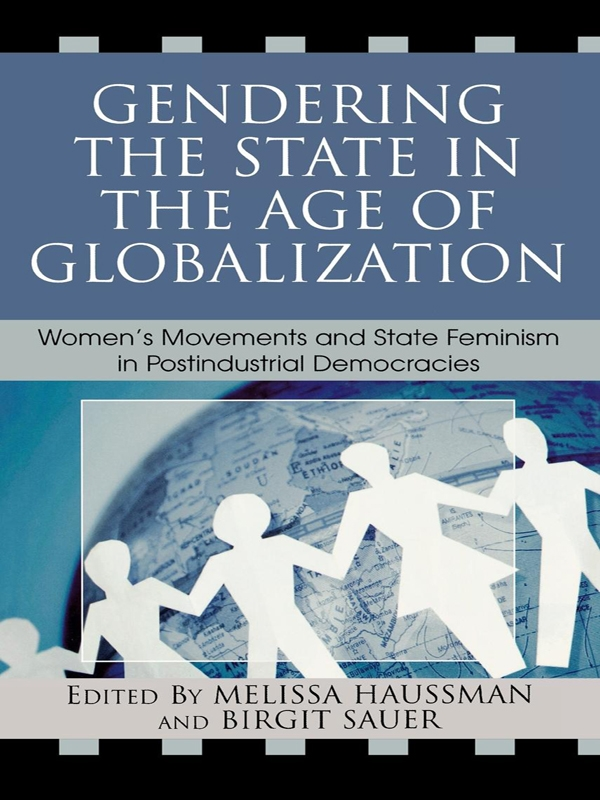 Gendering the State in the Age of Globalization: Women's Movements and State Feminism in Postindustrial Democracies free download
