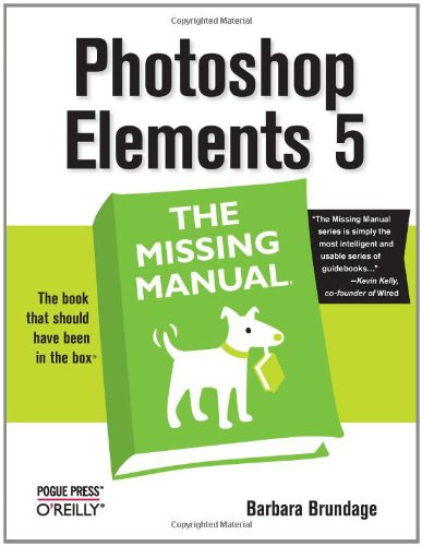Photoshop Elements 5: The Missing Manual free download