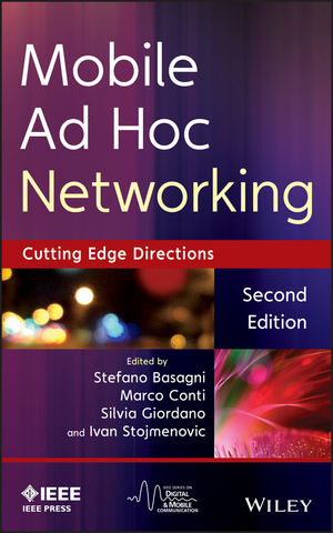 Mobile Ad Hoc Networking: The Cutting Edge Directions free download