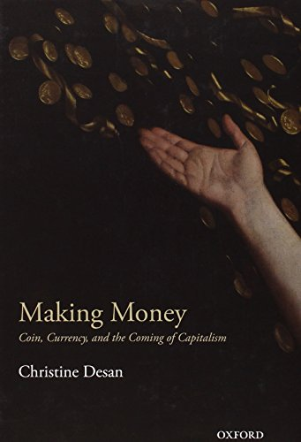 Making Money: Coin, Currency, and the Coming of Capitalism free download