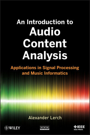 An Introduction to Audio Content Analysis: Applications in Signal Processing and Music Informatics free download