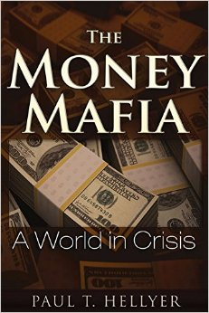 The Money Mafia: A World in Crisis free download