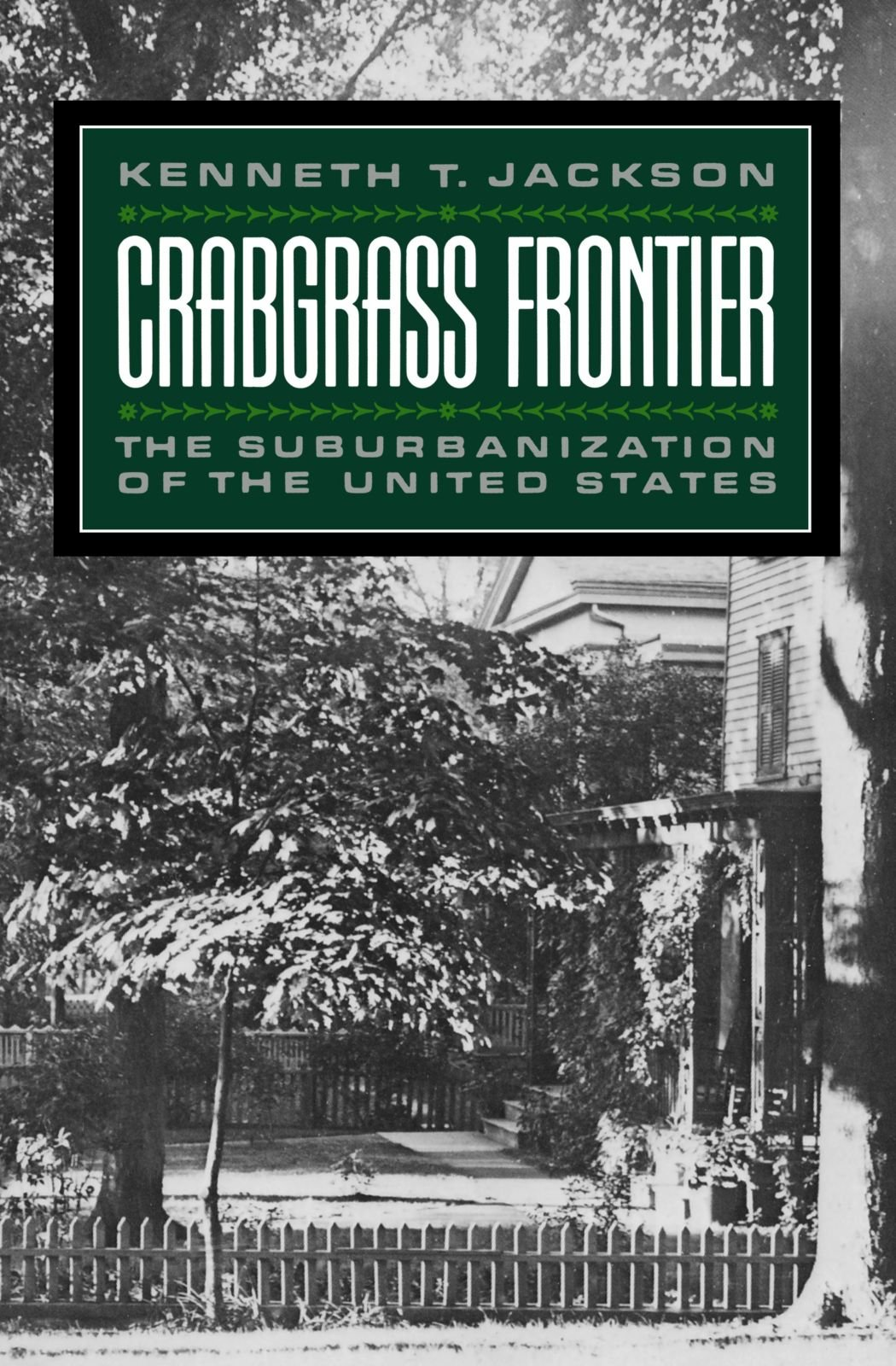 Crabgrass Frontier: The Suburbanization of the United States free download