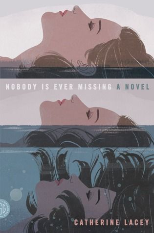 Nobody Is Ever Missing - Catherine Lacey free download
