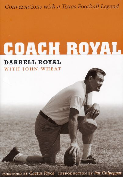 Coach Royal: Conversations with a Texas Football Legend free download