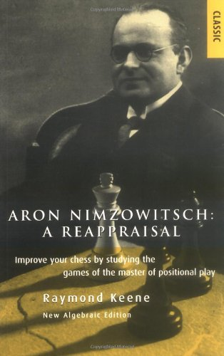 Aron Nimzowitsch: A Reappraisal free download
